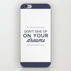 don't give up on your dreams iPhone & iPod Skin