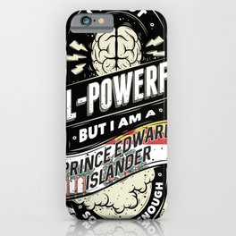I Am PEI Canadian Province Pride iPhone Case
