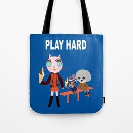 Fashionista Cats-Play hard Tote Bag