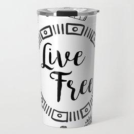 Live Free Pen Sketch Travel Mug