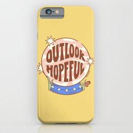OUTLOOK HOPEFUL iPhone Case
