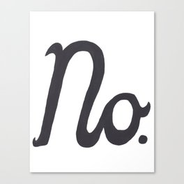 """No."" In Cursive Script Canvas Print"