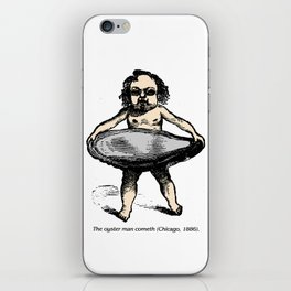The Oyster Man Cometh iPhone Skin
