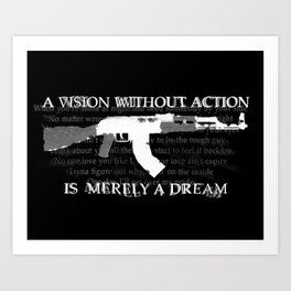 A Vision Without Action Is Merely A Dream Art Print
