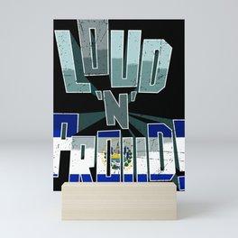 El Salvador Pride Loud N Proud Mini Art Print