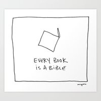 Every Book is a Bible Art Print