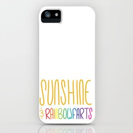 Sunshine & Rainbowfarts iPhone Case