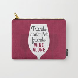 Wine Alone Carry-All Pouch