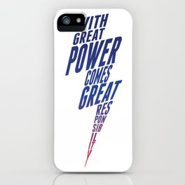 With Great Power iPhone Case