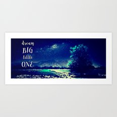 Dream big in moonlight Art Print