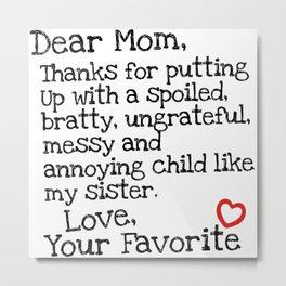 Dear Mom (Sister) Metal Print