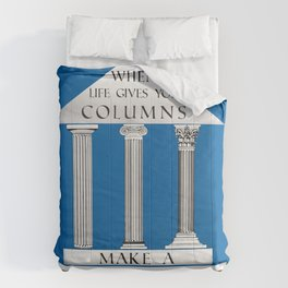 When Life Gives You Columns... Comforters