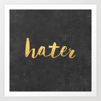 2pac Art Prints featuring Hater by Text Guy