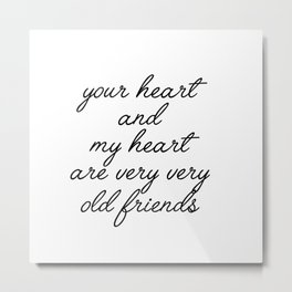 your heart Metal Print