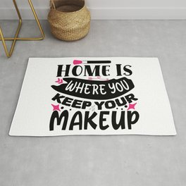 Home Is Where You Keep Your Makeup Funny Rug