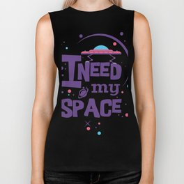 I Need My Space - Typography Biker Tank
