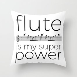 Flute is my super power (kv299) Throw Pillow