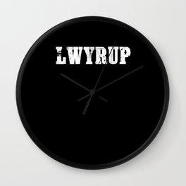 Criminal Law Shirt Lawyer Up LWYRUP Wall Clock