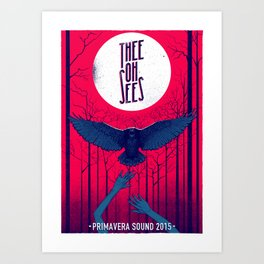 Thee Oh Sees poster Art Print