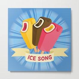 Ice cream song  Metal Print