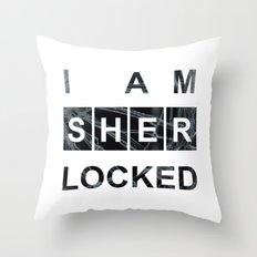 SHERLOCK I am Sherlocked Print Throw Pillow