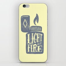 Light my fire iPhone & iPod Skin
