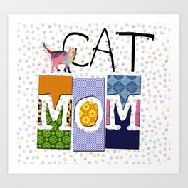 CAT MOM colorful CAT ART abstract collage art Art Print