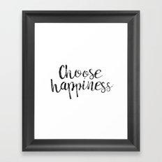 Choose Happiness Framed Art Print