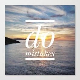 Motus Operandi Collection: Do mistakes Canvas Print