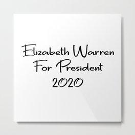 Elizabeth Warren for President Metal Print