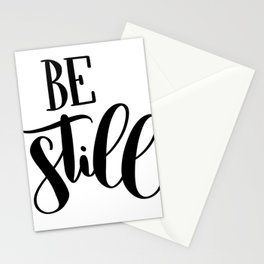 Be Still: white Stationery Cards