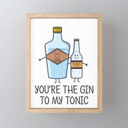 You're The Gin To My Tonic - Gin Pun Framed Mini Art Print