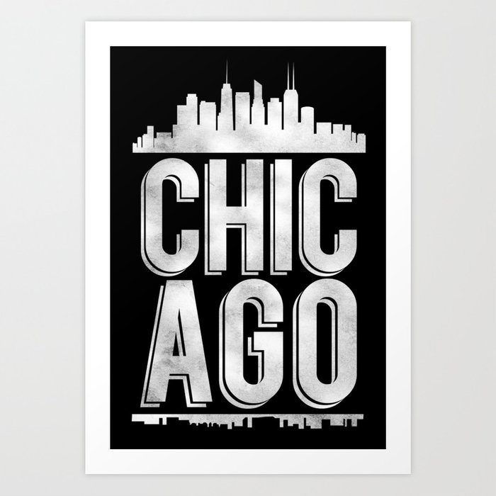 31601f72 Chicago Typography Art Print by ideatecreatestudio | Society6