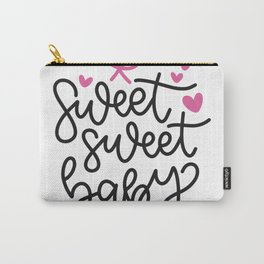 sweet sweet baby Carry-All Pouch