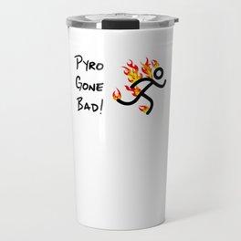 Pyrotechnician Funny Fireworks Gift Pyro Gone Bad Travel Mug