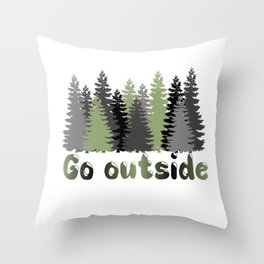Go Outside Throw Pillow