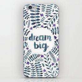 Dream Big! iPhone Skin