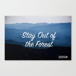 My Favorite Muder: Stay Out of the Forest Canvas Print
