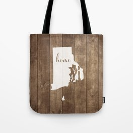 Rhode Island is Home - White on Wood Tote Bag