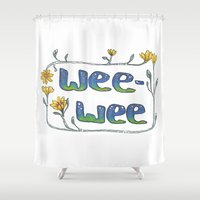 pee wee Shower Curtains featuring Lovely Rude Words: Wee-Wee by Atelier Amy