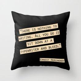 Nothing to Writing Throw Pillow