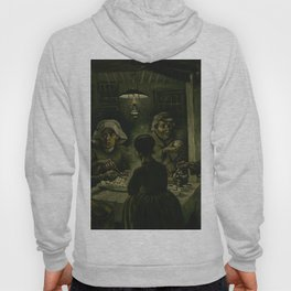 The Potato Eaters by Vincent van Gogh Hoody