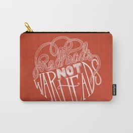 Redheads Not Warheads Carry-All Pouch