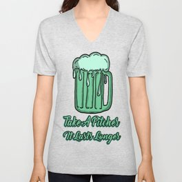 Take A Pitcher It Lasts Longer Unisex V-Neck