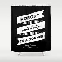 dirty dancing Shower Curtains featuring Dirty Dancing black by 16floor