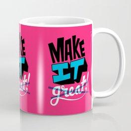 Make It Coffee Mug