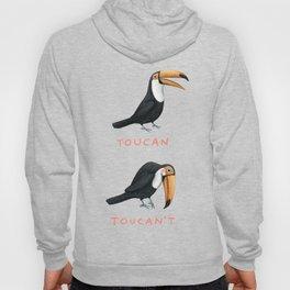 Toucan Toucan't Hoody