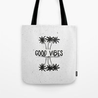 good vibes Tote Bags featuring Good Vibes by Mason Denaro