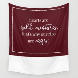 hearts are wild creatures Wall Tapestry