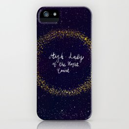 High Lady of the Night Court iPhone Case